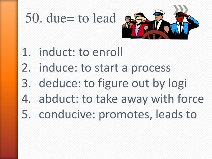 50. due= to lead