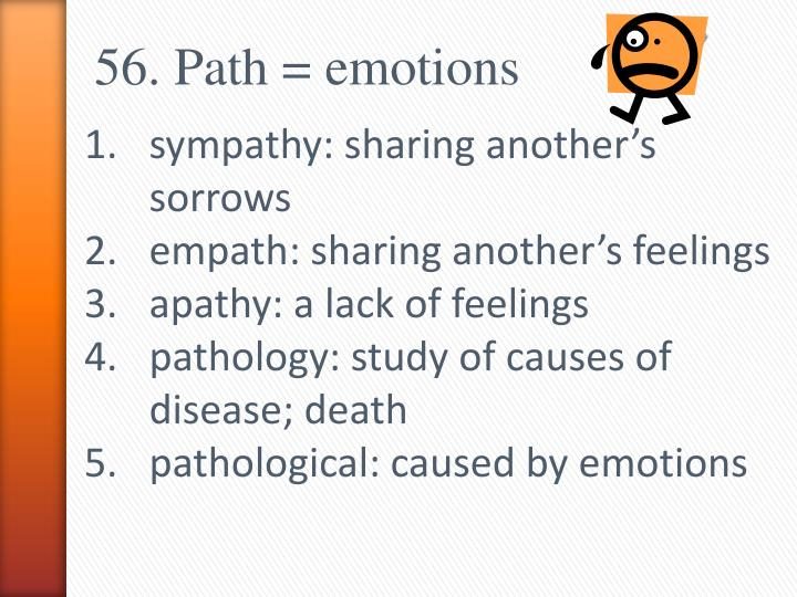 56. Path = emotions