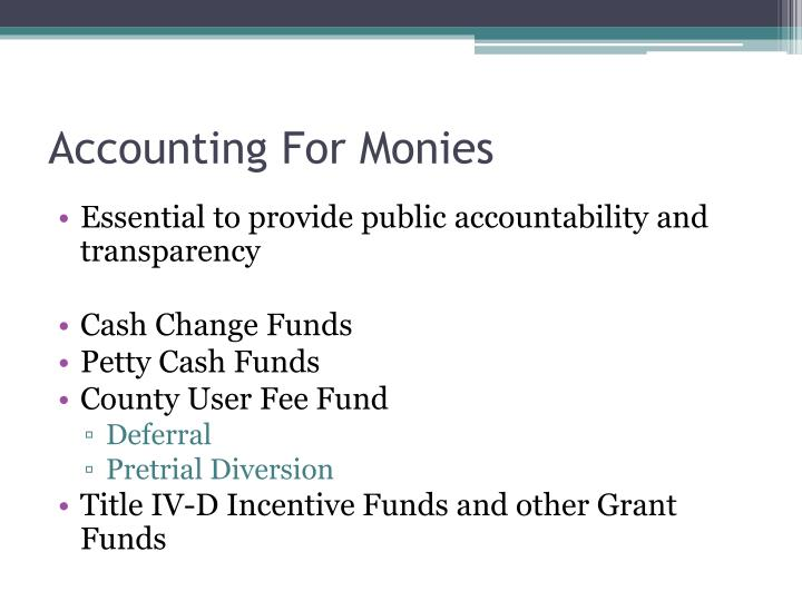 Accounting For Monies