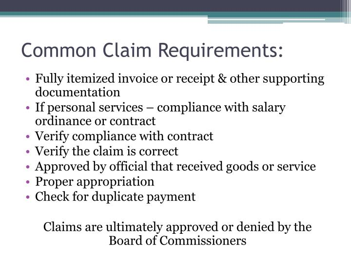 Common Claim Requirements: