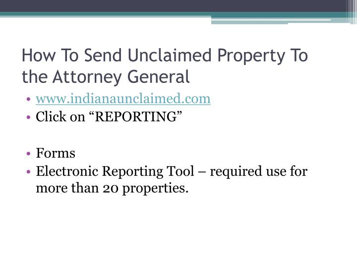 How To Send Unclaimed Property To the Attorney General