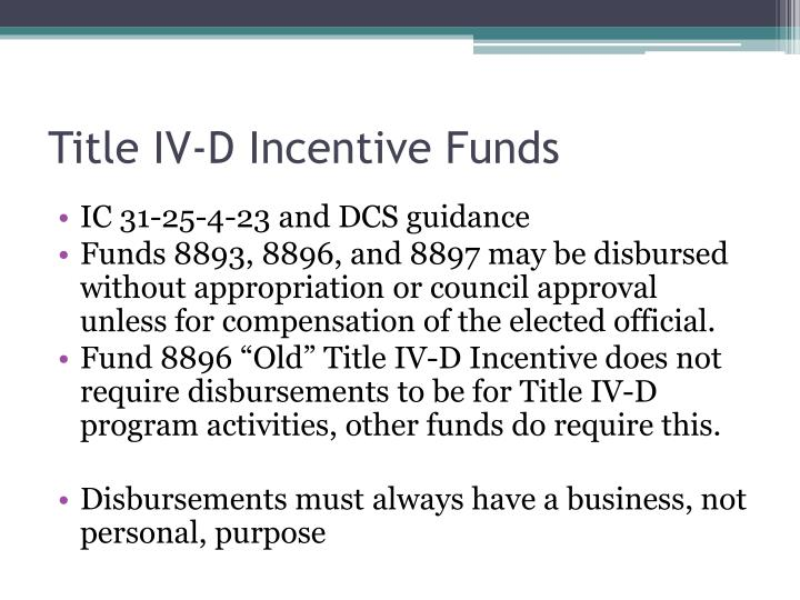 Title IV-D Incentive Funds