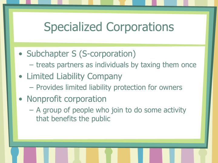 Specialized Corporations