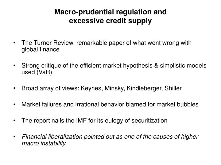 Macro prudential regulation and excessive credit supply