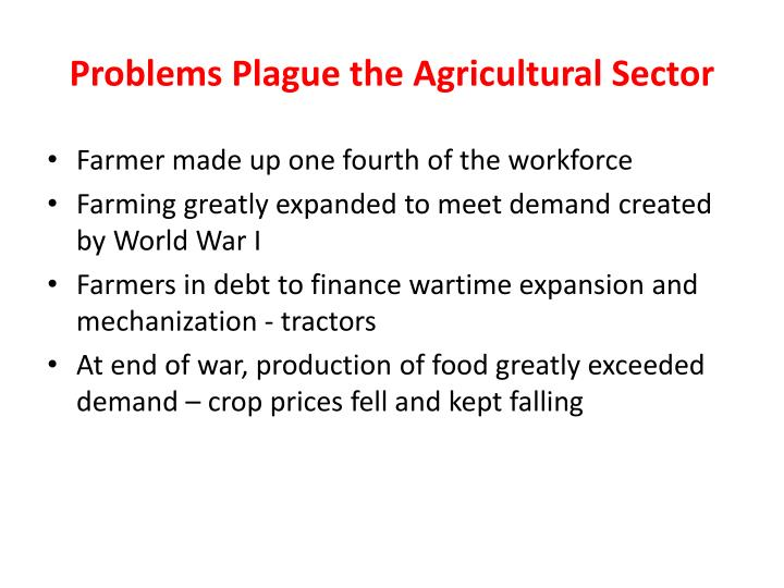 Problems Plague the Agricultural Sector