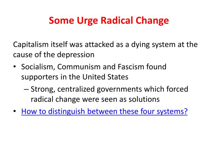 Some Urge Radical Change