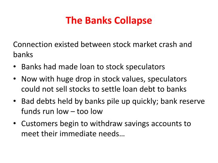 The Banks Collapse