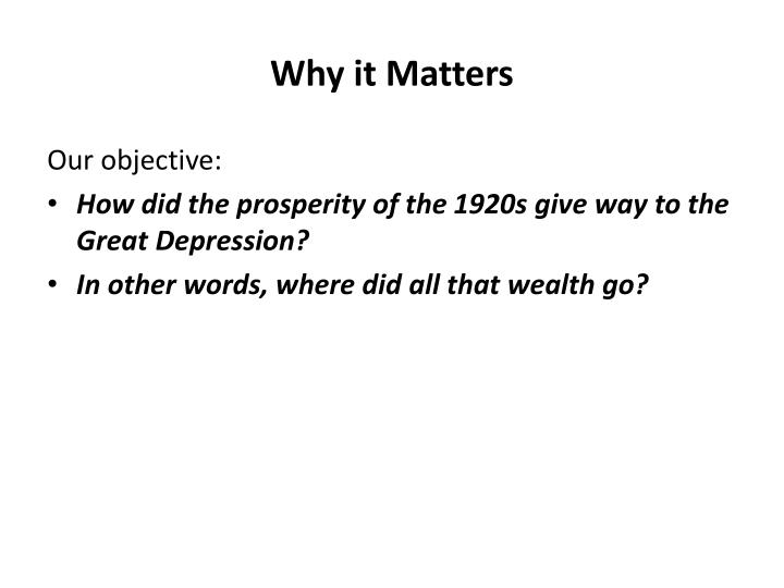 Why it Matters