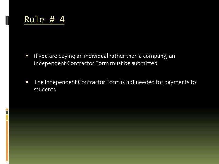 Rule # 4