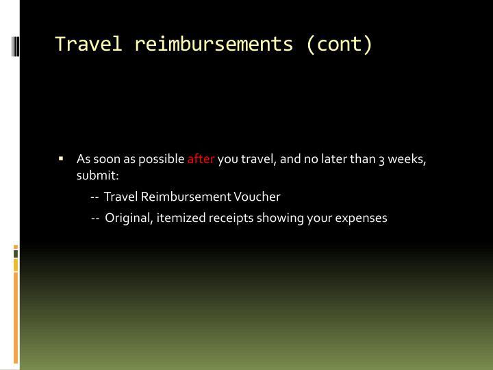 Travel reimbursements (cont)