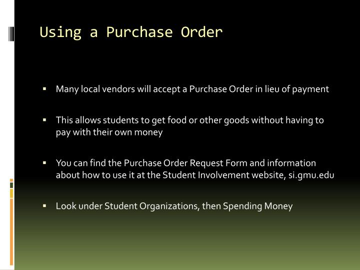 Using a Purchase Order