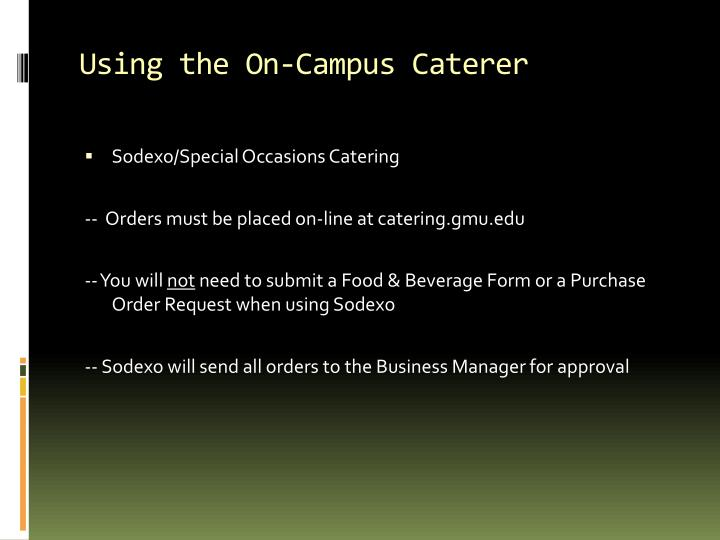 Using the On-Campus Caterer
