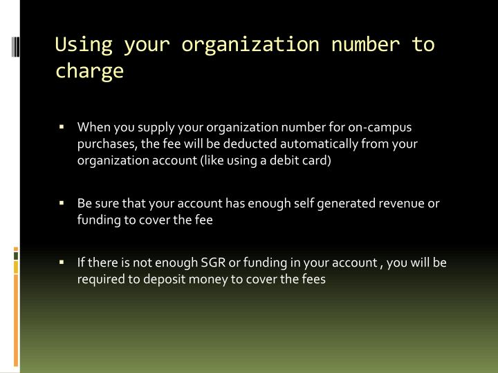 Using your organization number to charge