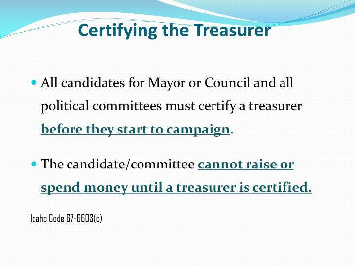 Certifying the Treasurer