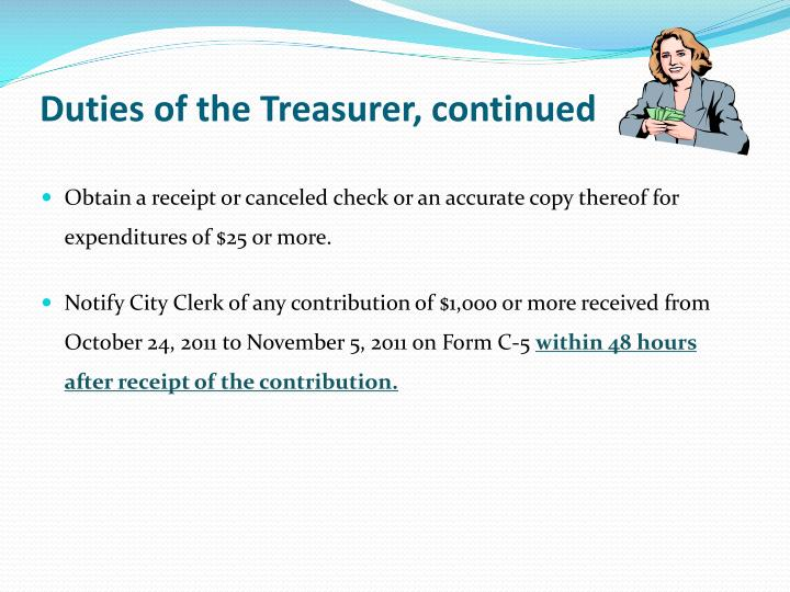 Duties of the Treasurer, continued