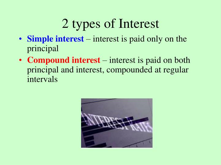2 types of Interest