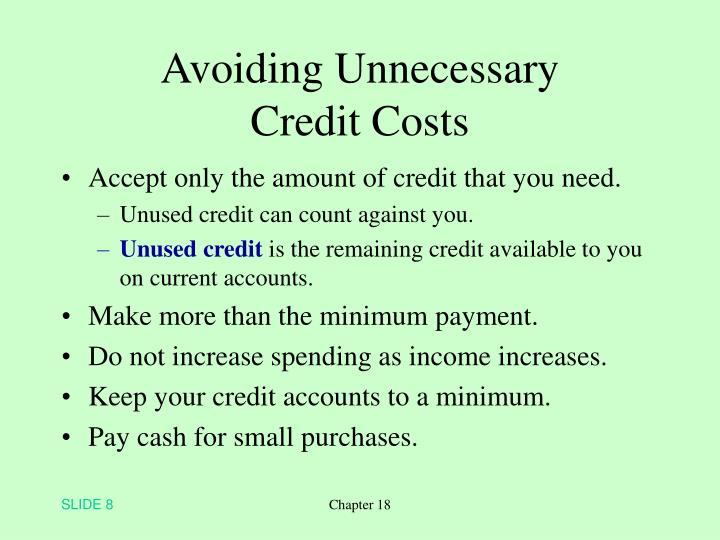 Avoiding Unnecessary