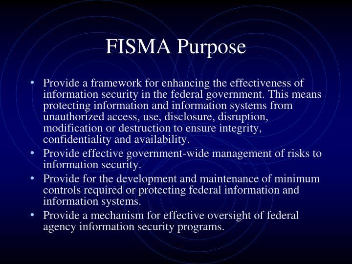 FISMA Purpose