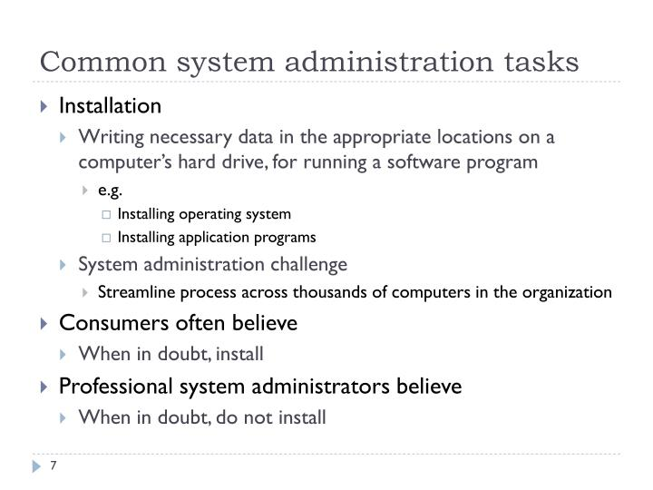 Common system administration tasks