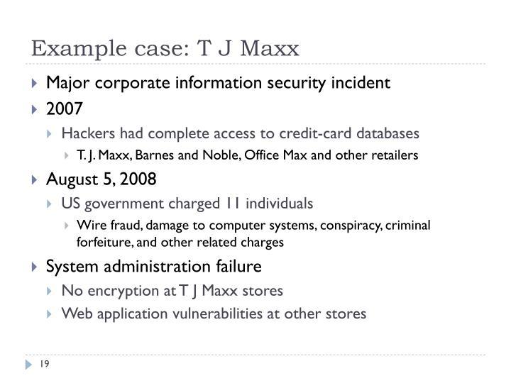 Example case: T J Maxx