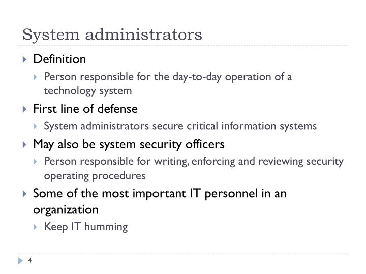 System administrators