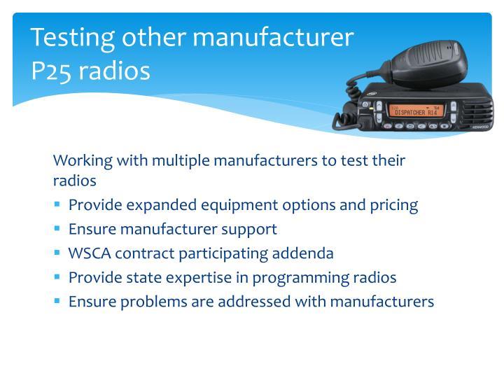 Testing other manufacturer