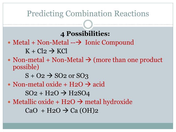 Predicting Combination Reactions