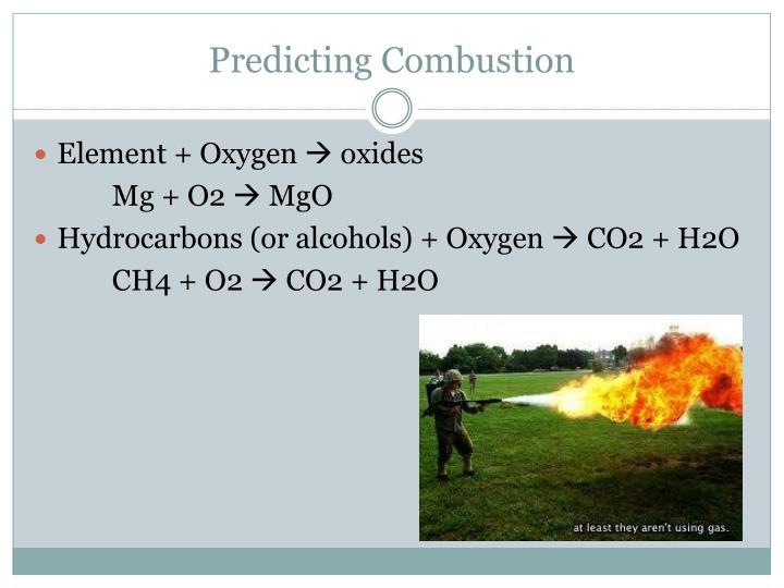 Predicting Combustion