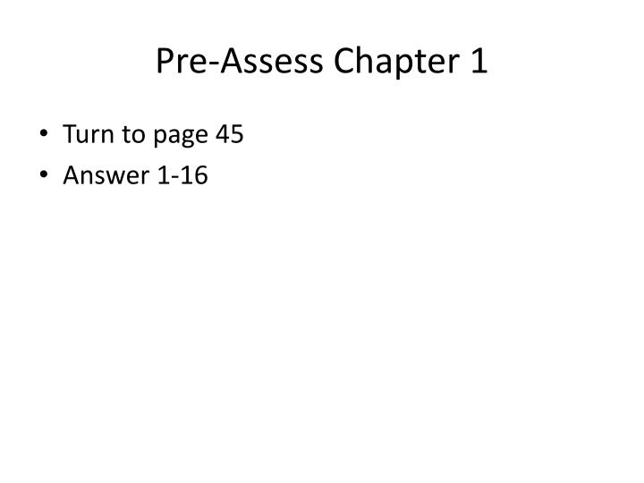 Pre-Assess Chapter 1