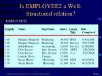 is employee2 a well structured relation