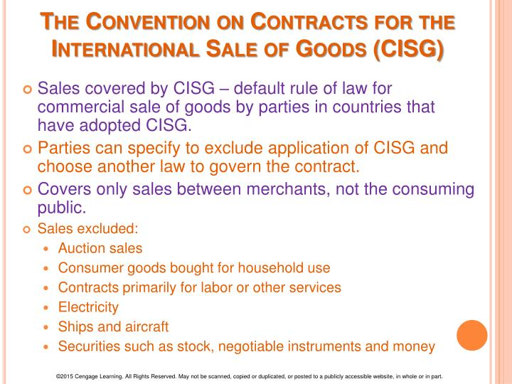 The Convention on Contracts for the International Sale of Goods (CISG)