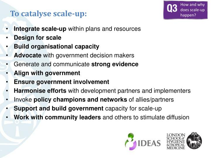 To catalyse scale-up