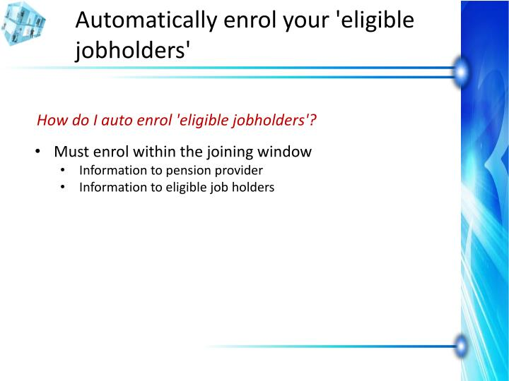Automatically enrol your 'eligible jobholders'