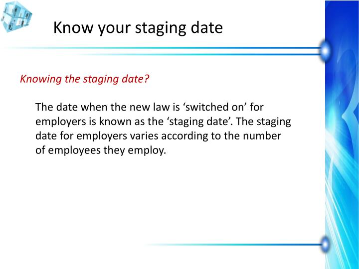Know your staging date