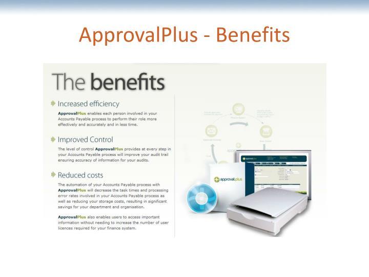 ApprovalPlus - Benefits