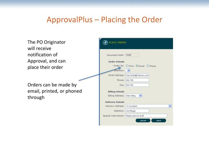 ApprovalPlus – Placing the Order