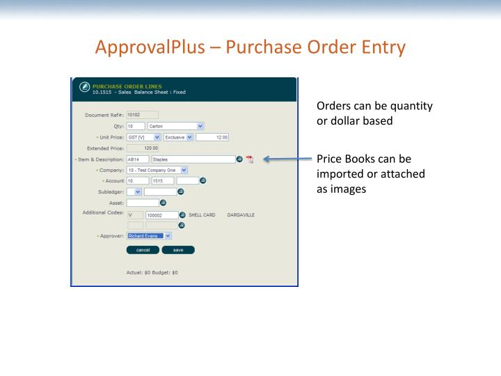 ApprovalPlus – Purchase Order Entry