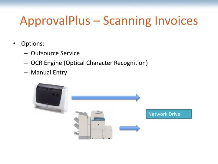 ApprovalPlus – Scanning Invoices