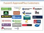 fusion5 approvalplus customers