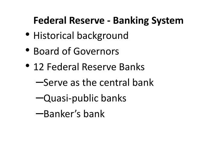 Federal Reserve - Banking System