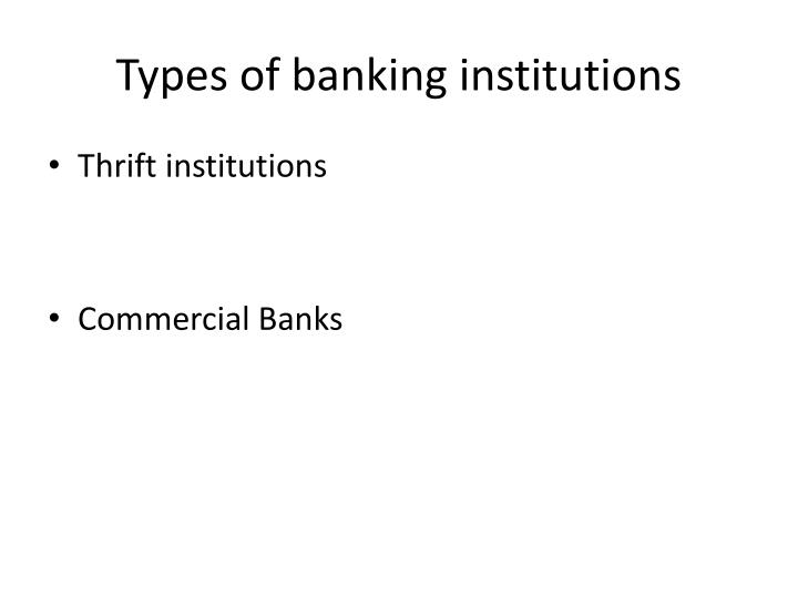Types of banking institutions