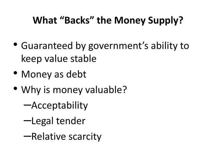 "What ""Backs"" the Money Supply?"