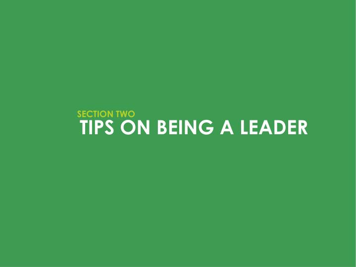 TIPS ON BEING A LEADER