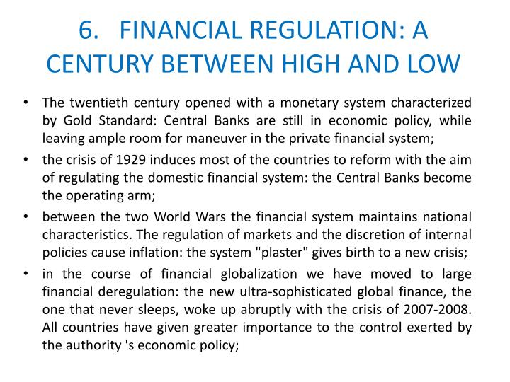 6.   FINANCIAL REGULATION: A CENTURY