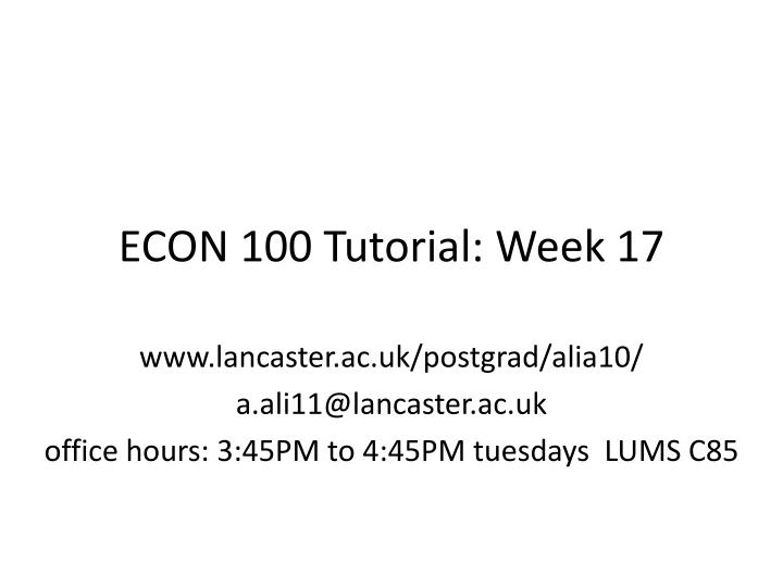 Econ 100 tutorial week 17
