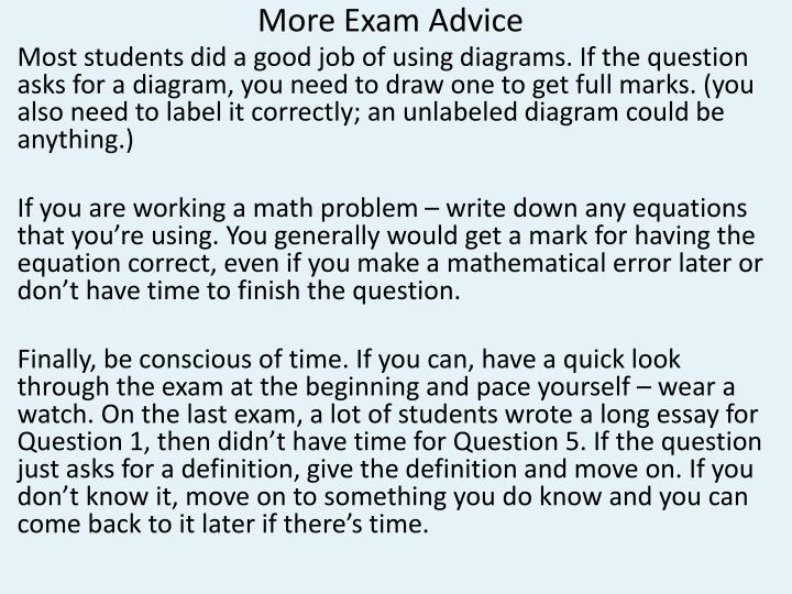 More Exam Advice