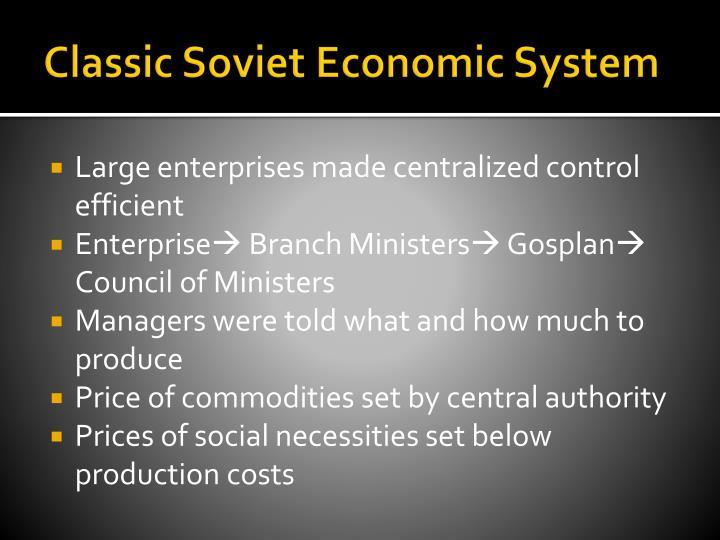 Classic Soviet Economic System