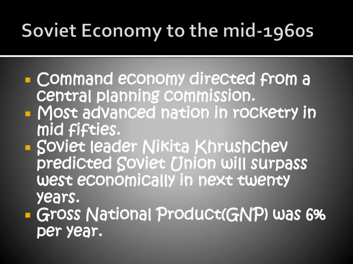 Soviet economy to the mid 1960s