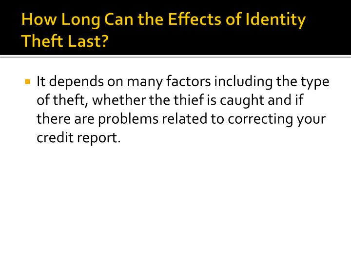 How Long Can the Effects of Identity Theft Last?