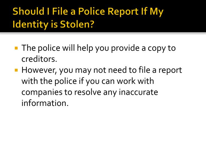 Should I File a Police Report If My Identity is Stolen?